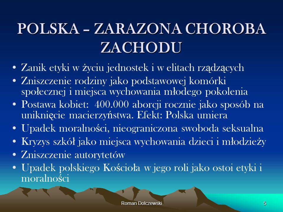 POLSKA – ZARAZONA CHOROBA ZACHODU