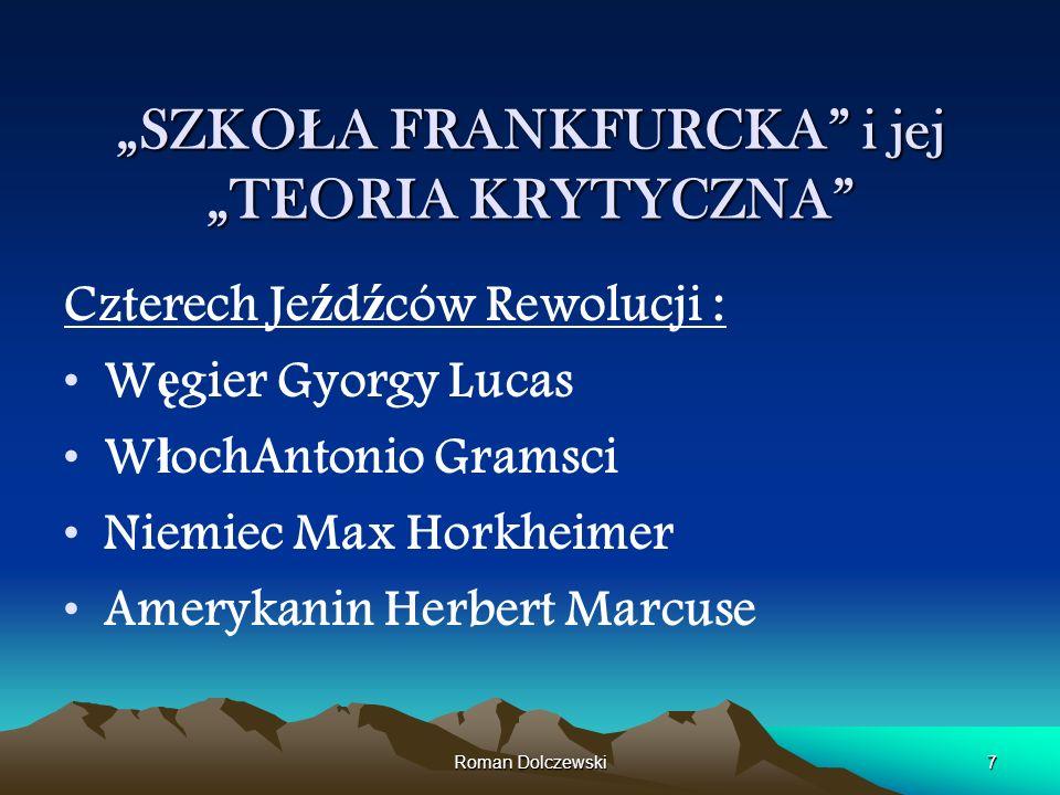 """""""SZKOŁA FRANKFURCKA i jej """"TEORIA KRYTYCZNA"""
