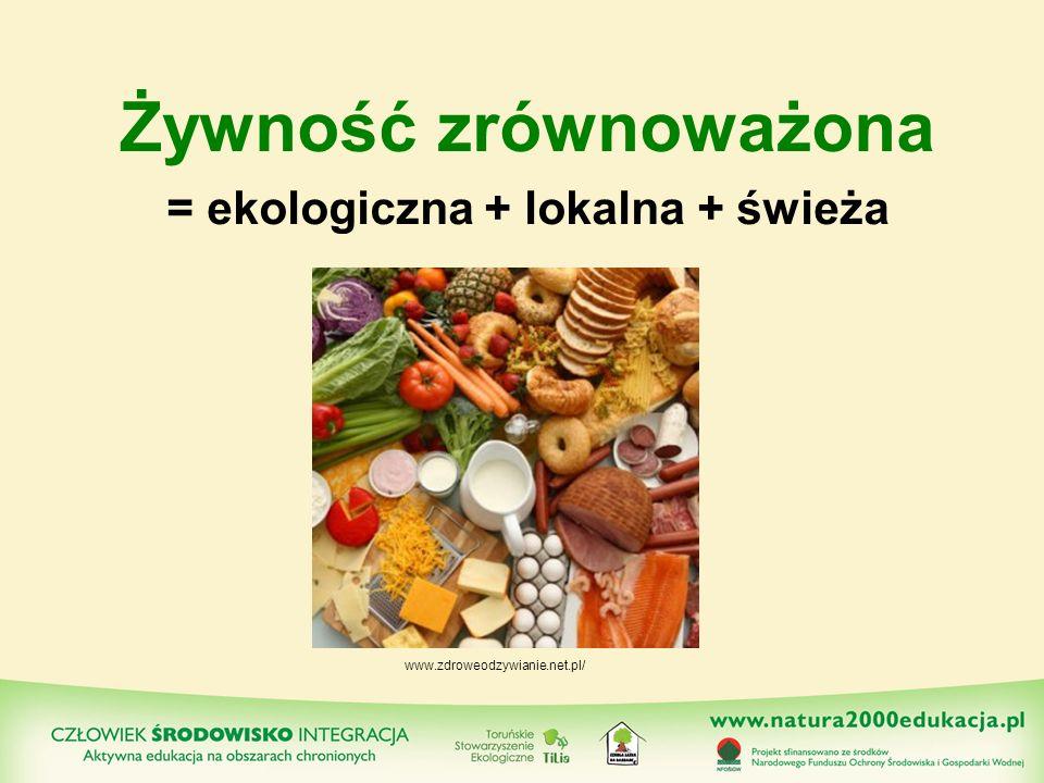 = ekologiczna + lokalna + świeża
