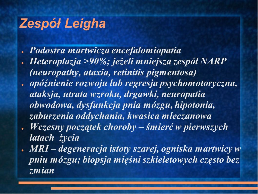 Zespół Leigha Podostra martwicza encefalomiopatia