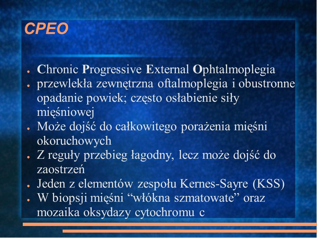 CPEO Chronic Progressive External Ophtalmoplegia
