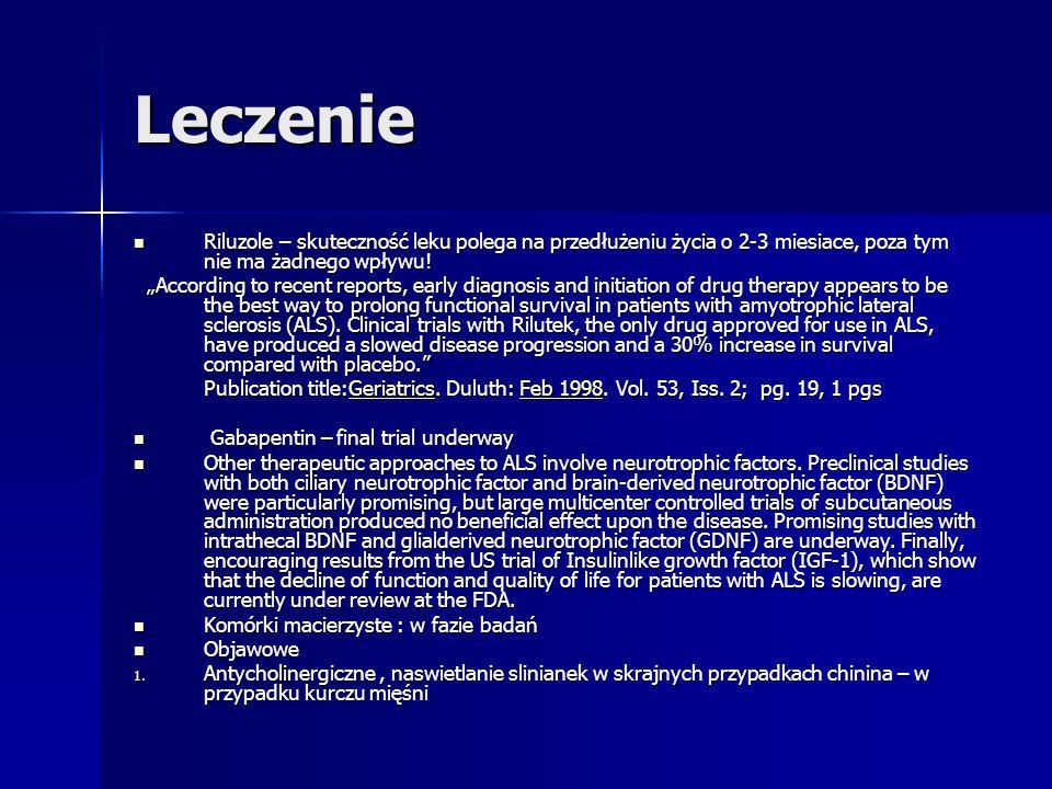 Leczenie Riluzole – skuteczność leku polega na przedłużeniu życia o 2-3 miesiace, poza tym nie ma żadnego wpływu!