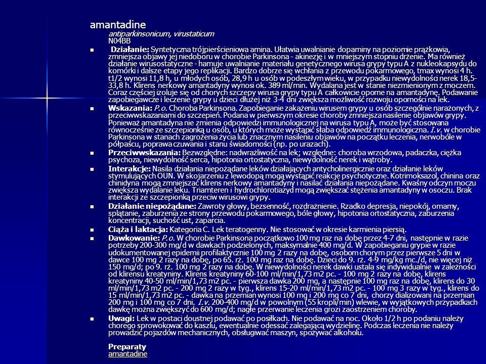 amantadine antiparkinsonicum, virustaticum N04BB
