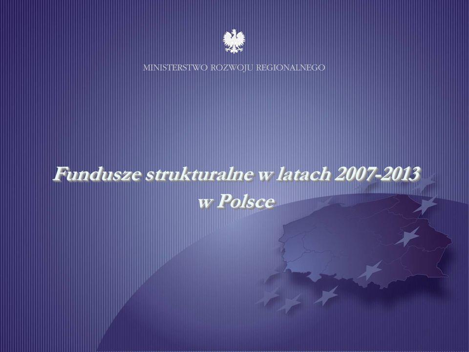 Fundusze strukturalne w latach 2007-2013 w Polsce