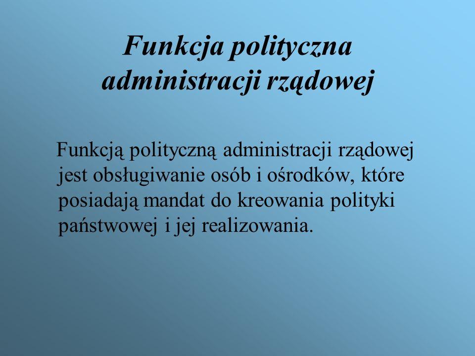 Funkcja polityczna administracji rządowej