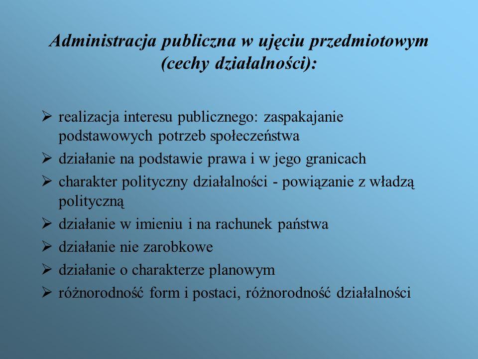 Administracja publiczna w ujęciu przedmiotowym (cechy działalności):