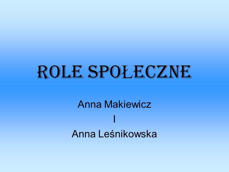 Anna Makiewicz I Anna Leśnikowska