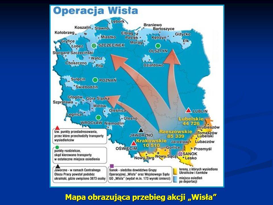 """Mapa obrazująca przebieg akcji """"Wisła"""