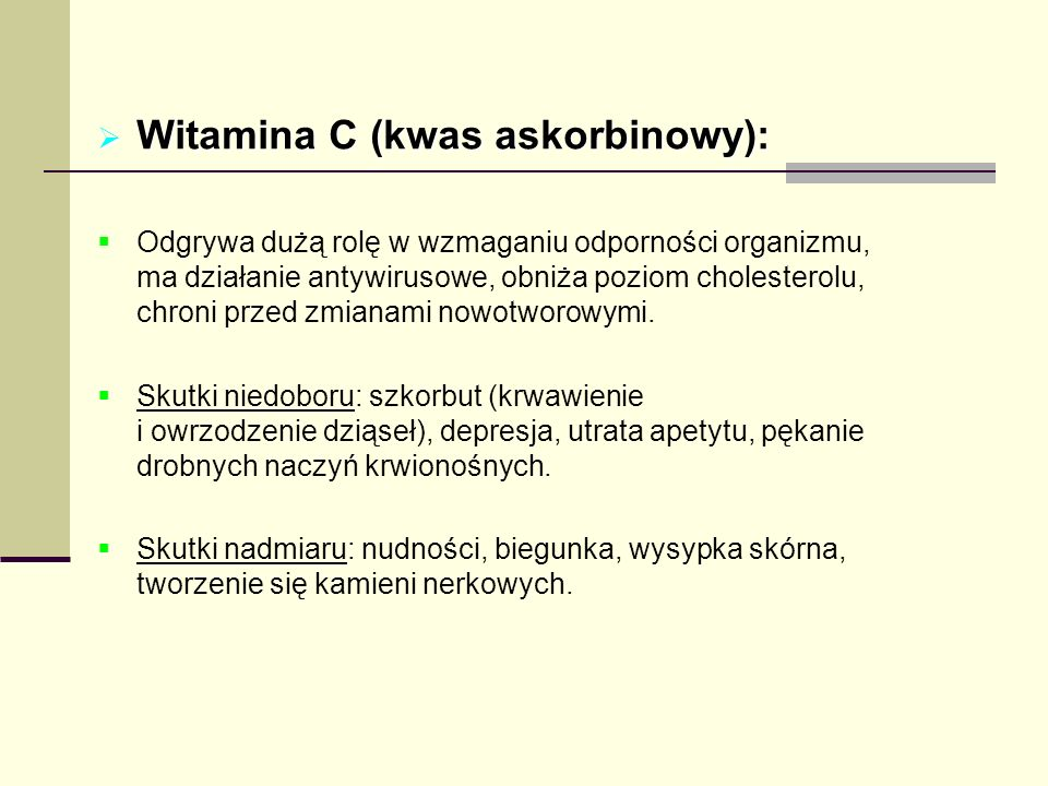 Witamina C (kwas askorbinowy):