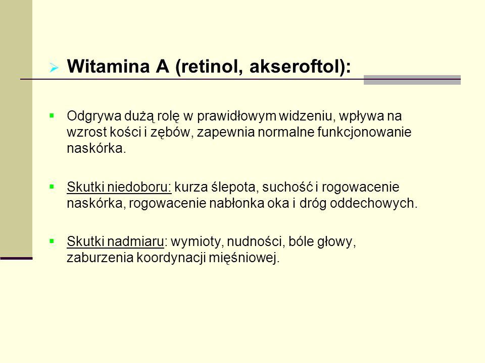 Witamina A (retinol, akseroftol):