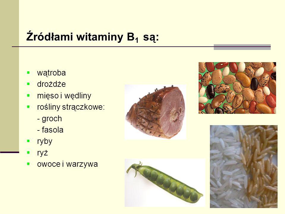 Źródłami witaminy B1 są: