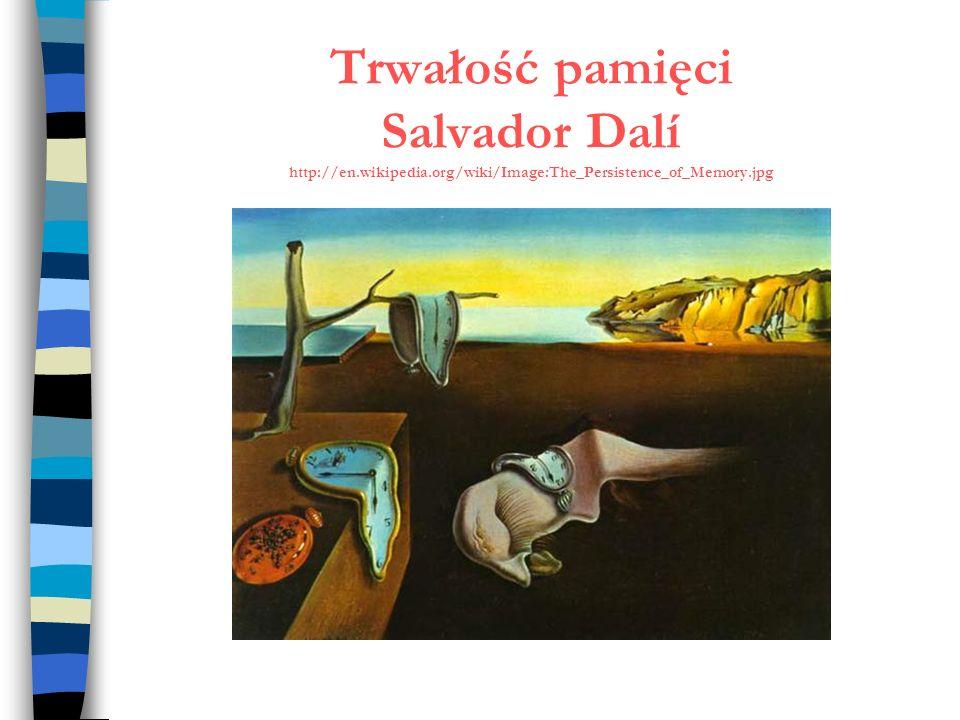 Trwałość pamięci Salvador Dalí http://en. wikipedia
