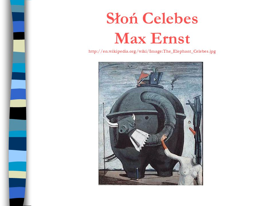 Słoń Celebes Max Ernst http://en. wikipedia
