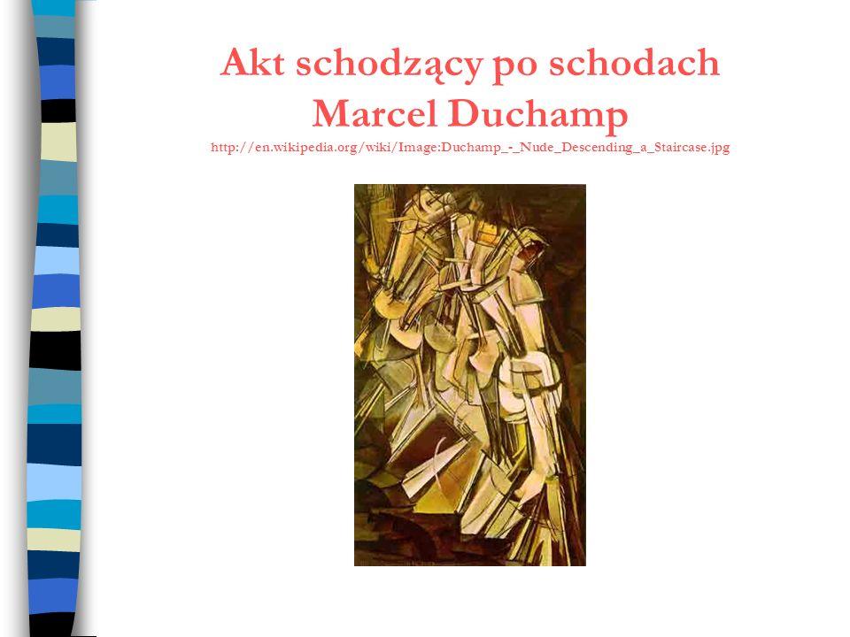Akt schodzący po schodach Marcel Duchamp http://en. wikipedia