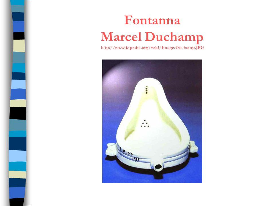 Fontanna Marcel Duchamp http://en.wikipedia.org/wiki/Image:Duchamp.JPG