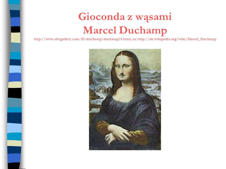 Gioconda z wąsami Marcel Duchamp http://www. abcgallery