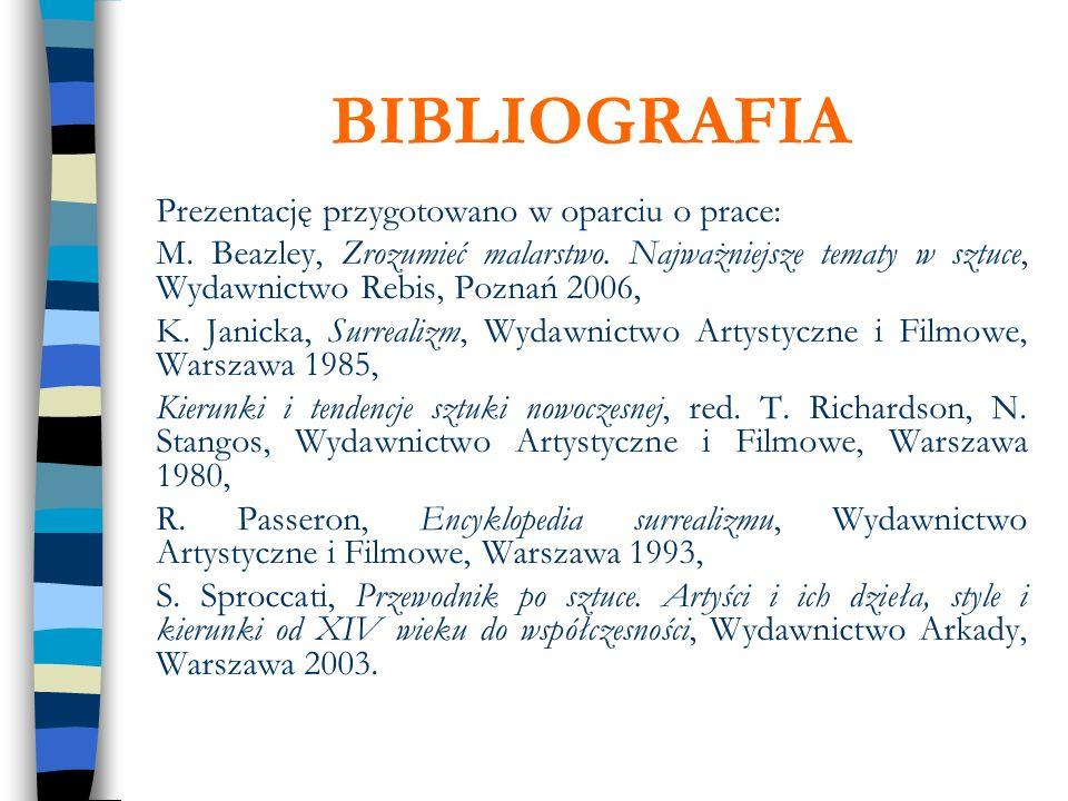 BIBLIOGRAFIAPrezentację przygotowano w oparciu o prace: