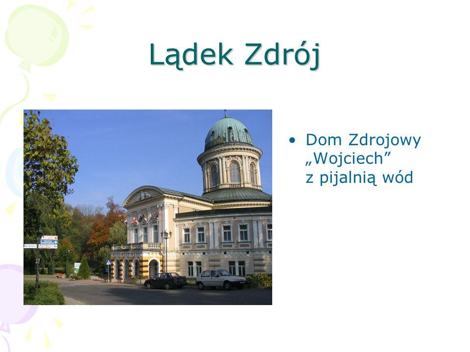 """Lądek Zdrój Dom Zdrojowy """"Wojciech z pijalnią wód"""