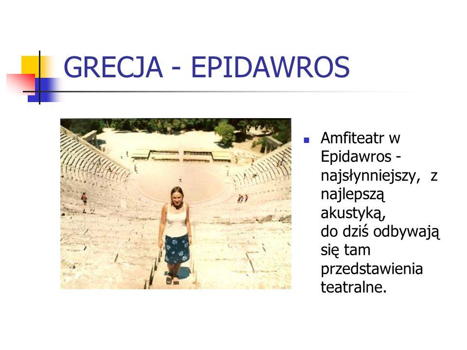GRECJA - EPIDAWROS Amfiteatr w Epidawros -najsłynniejszy, z najlepszą akustyką, do dziś odbywają się tam przedstawienia teatralne.