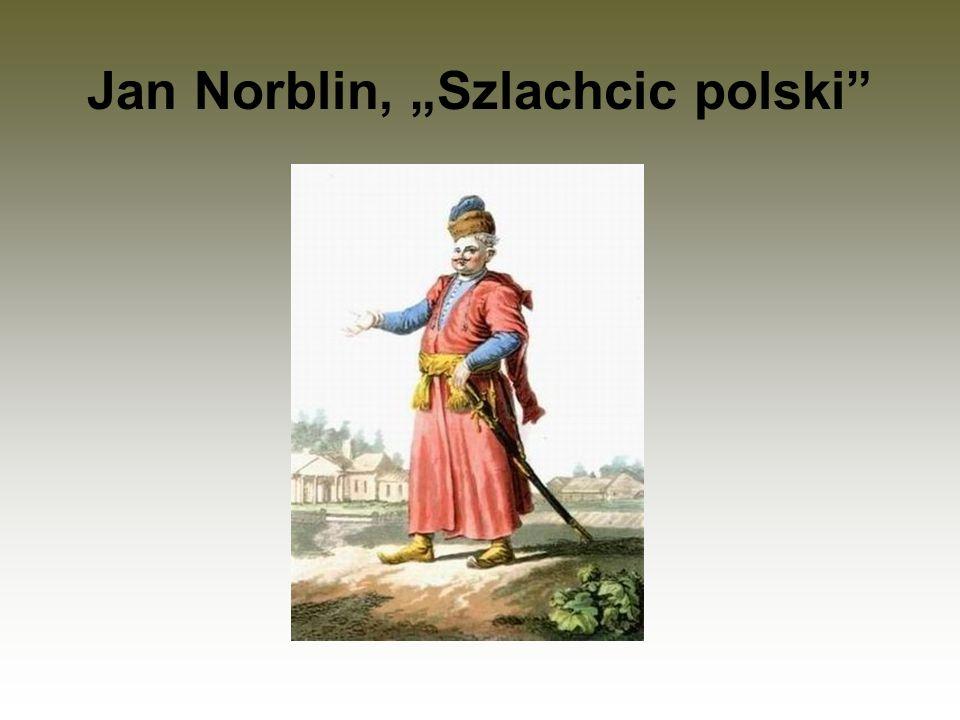 "Jan Norblin, ""Szlachcic polski"