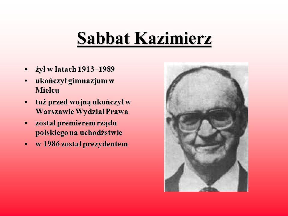 Sabbat Kazimierz żył w latach 1913–1989 ukończył gimnazjum w Mielcu