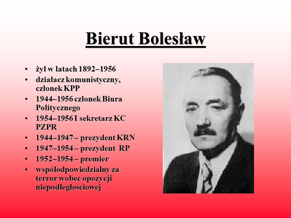 Bierut Bolesław żył w latach 1892–1956