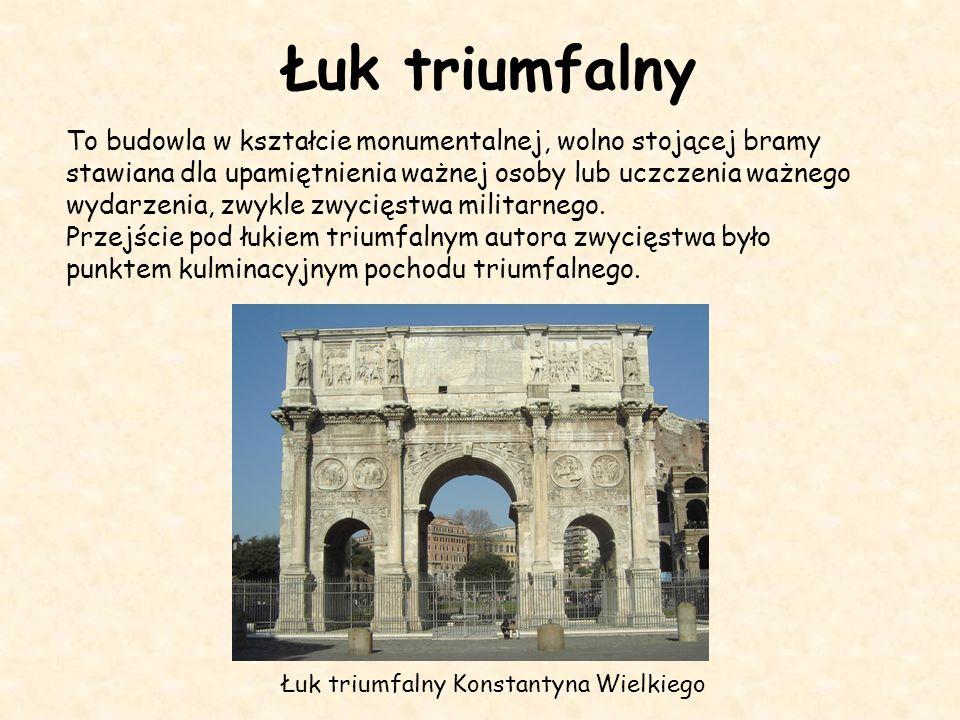 Łuk triumfalny Łuk triumfalny Konstantyna Wielkiego