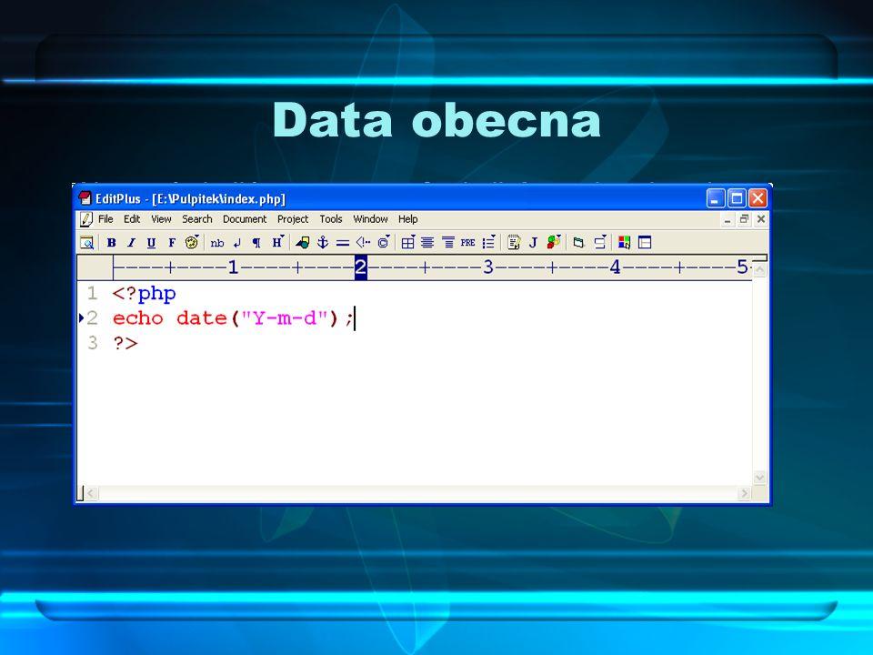Data obecna Aby wyświetlić za pomocą funkcji date aktualną datę, należy wpisać w skrypcie: < php. echo date( Y-m-d );