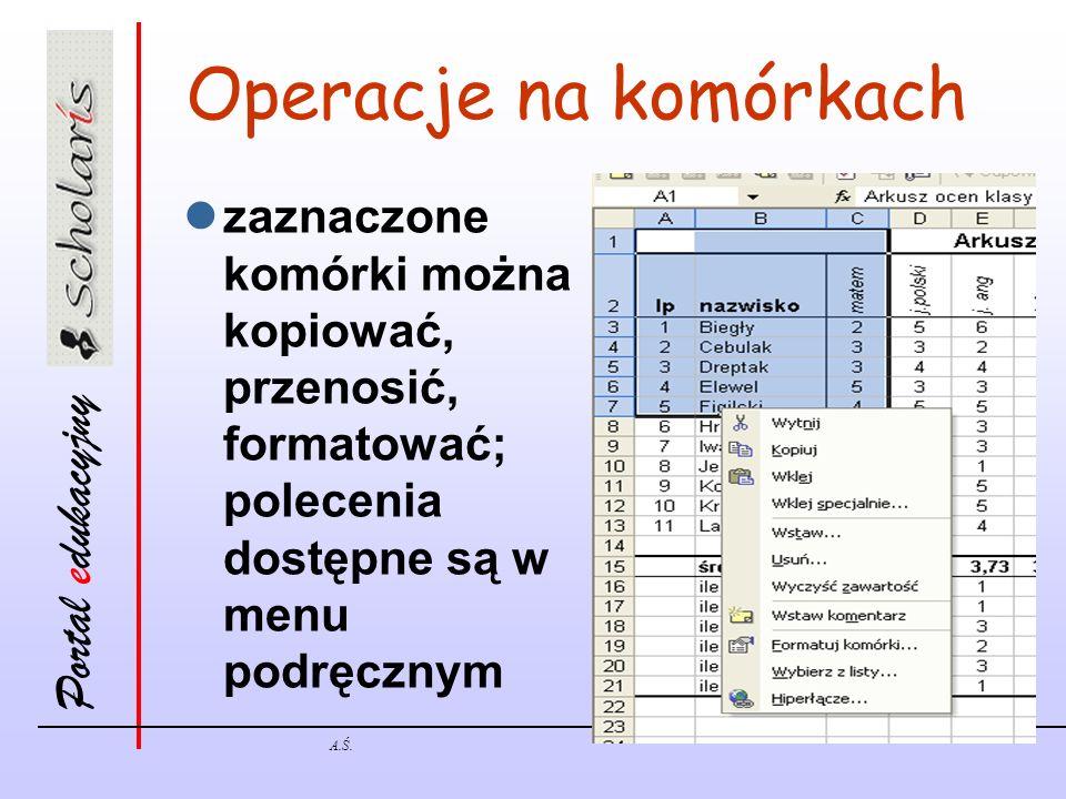 Operacje na komórkach zaznaczone komórki można kopiować, przenosić, formatować; polecenia dostępne są w menu podręcznym.