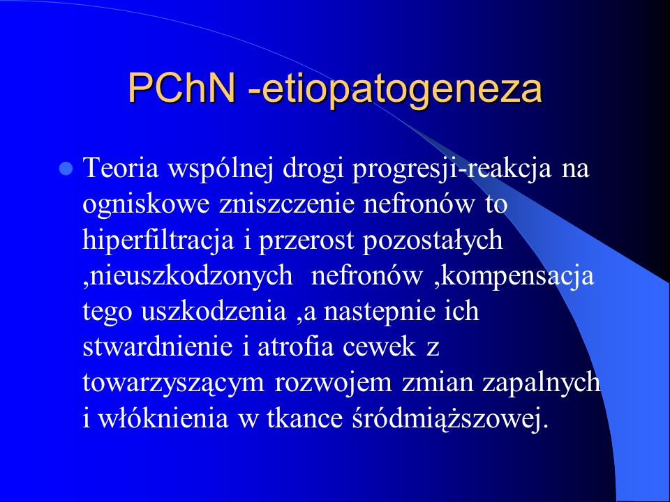 PChN -etiopatogeneza