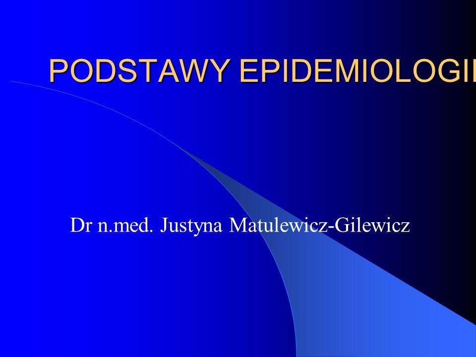PODSTAWY EPIDEMIOLOGII