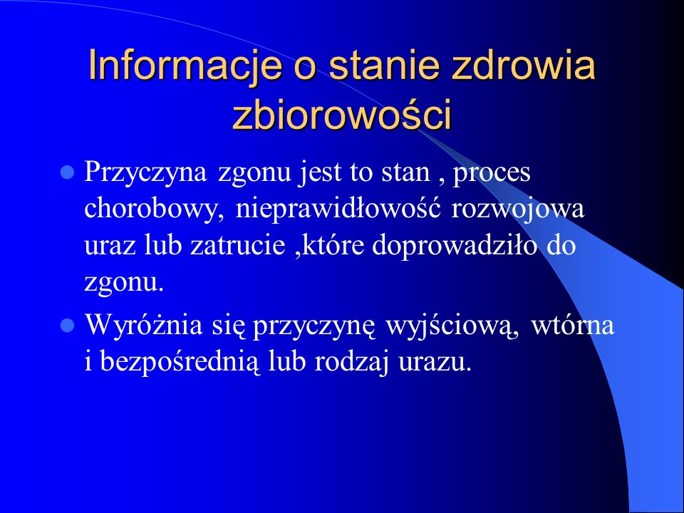 Informacje o stanie zdrowia zbiorowości