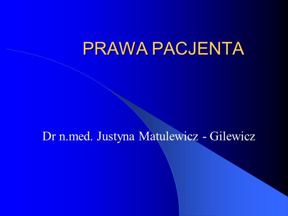 Dr n.med. Justyna Matulewicz - Gilewicz