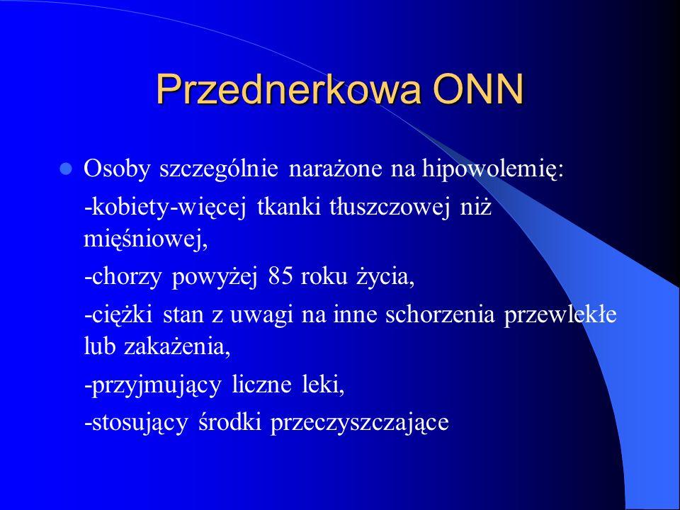 Przednerkowa ONN Osoby szczególnie narażone na hipowolemię: