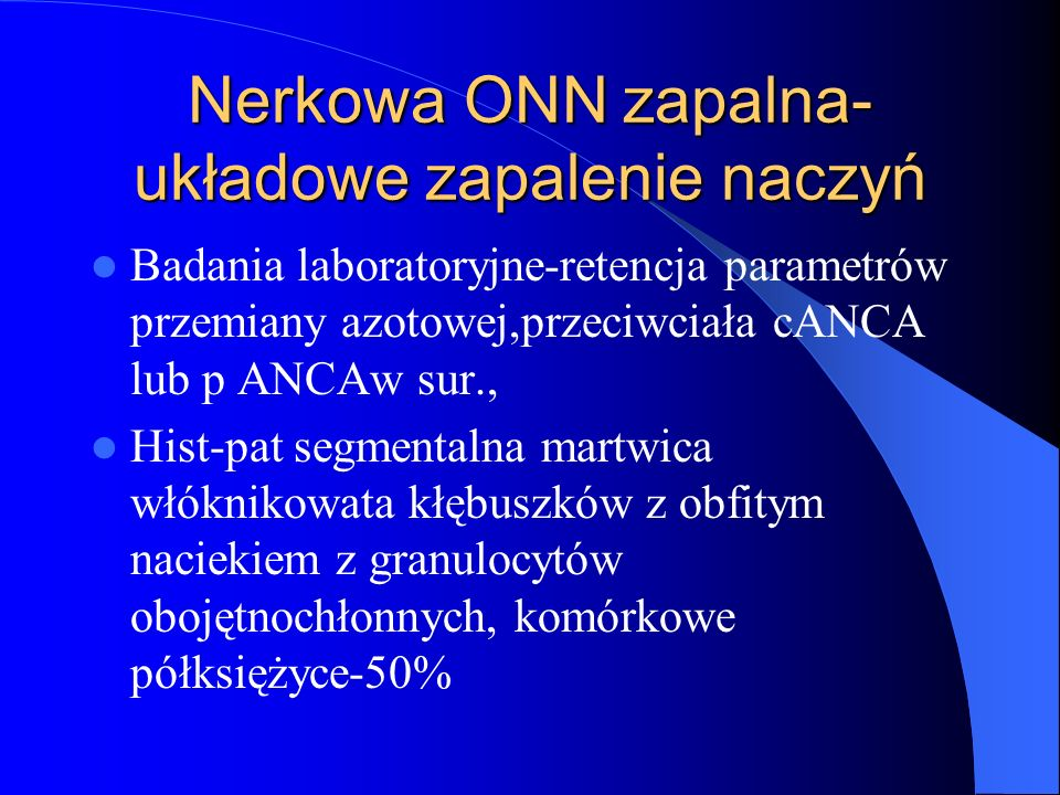 Nerkowa ONN zapalna-układowe zapalenie naczyń