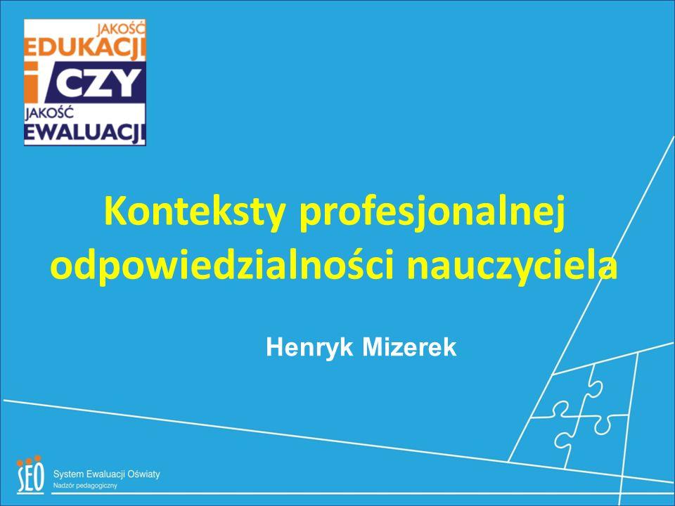 Konteksty profesjonalnej odpowiedzialności nauczyciela