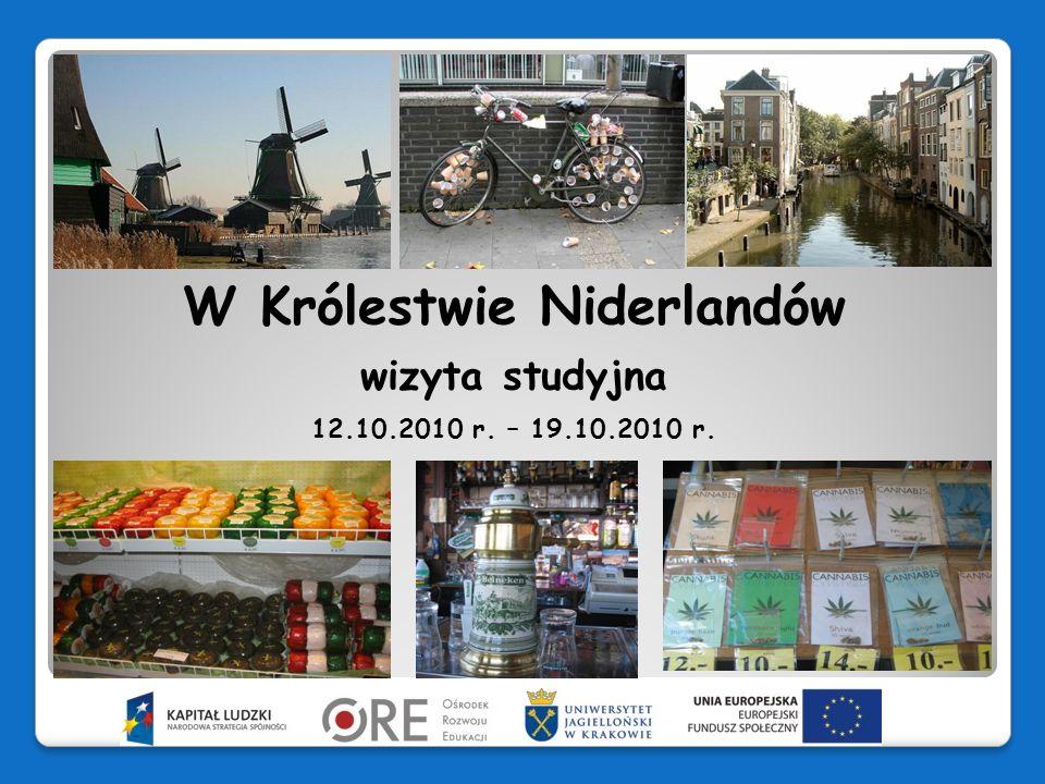 W Królestwie Niderlandów wizyta studyjna 12.10.2010 r. – 19.10.2010 r.