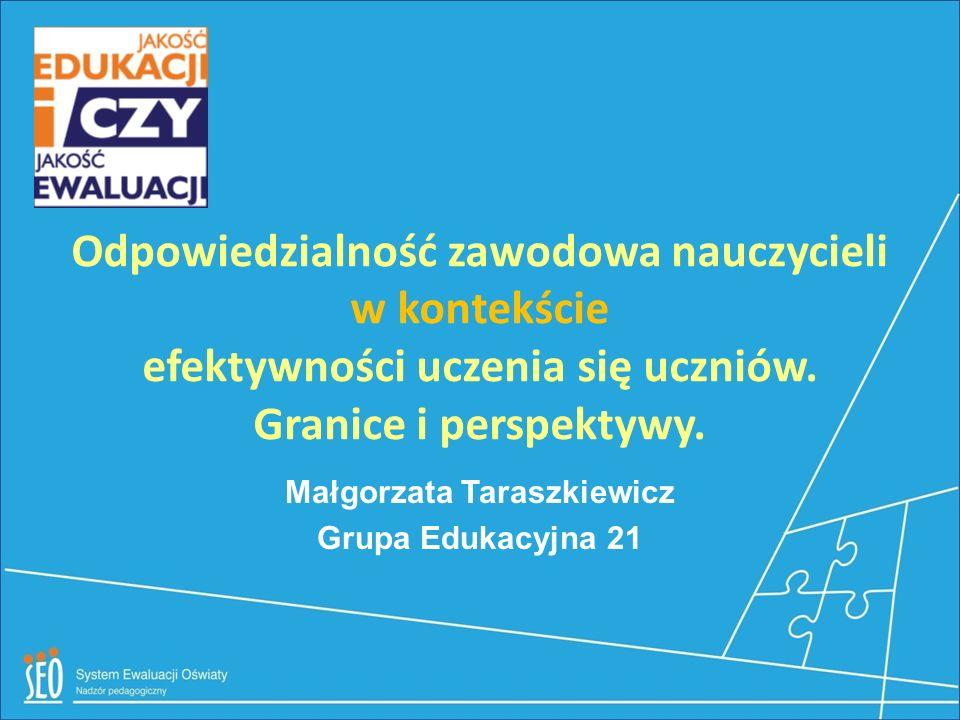Małgorzata Taraszkiewicz Grupa Edukacyjna 21