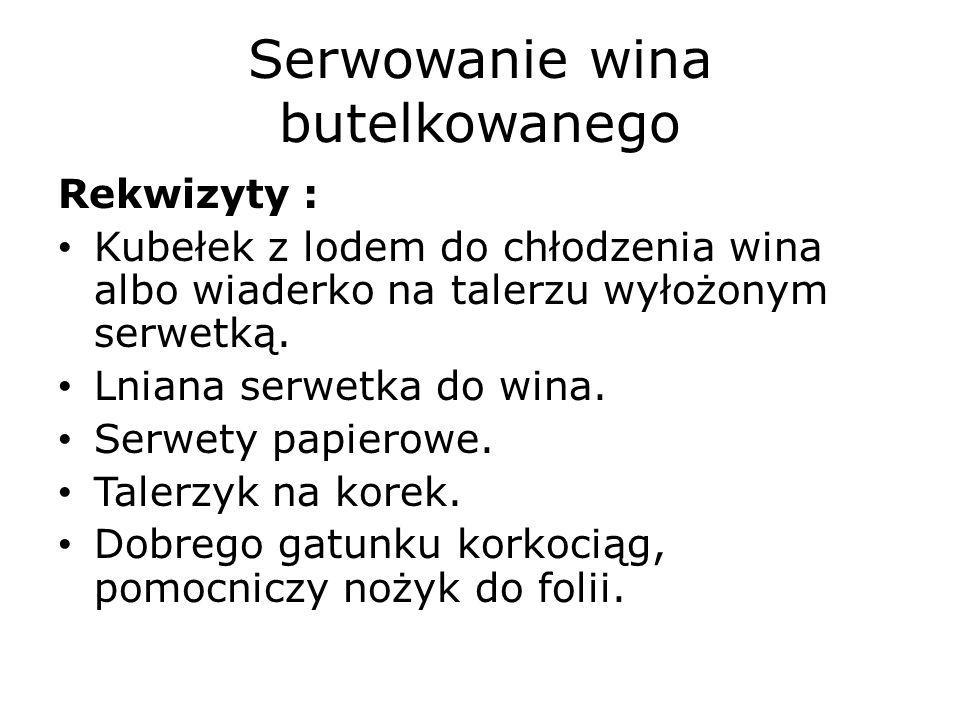 Serwowanie wina butelkowanego