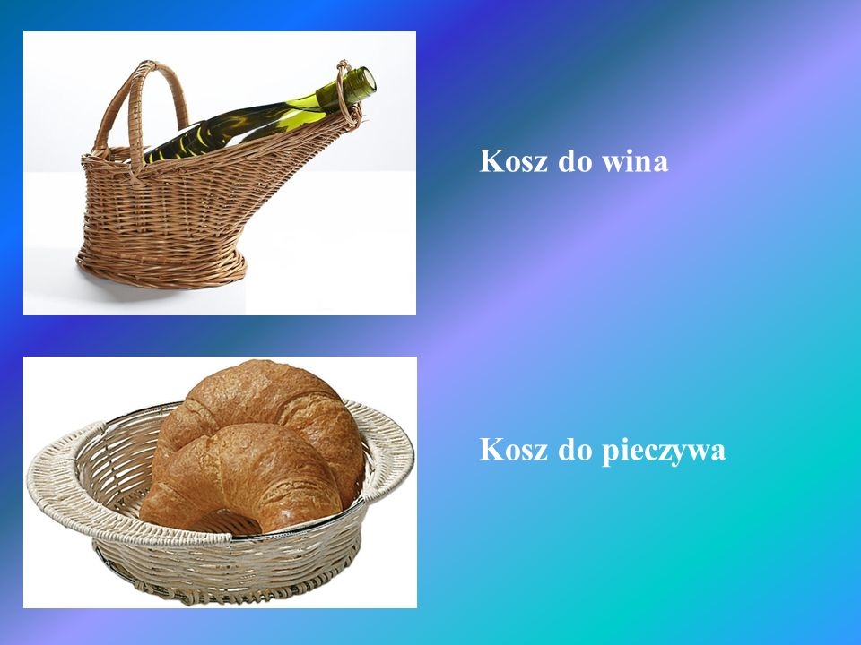 Kosz do wina Kosz do pieczywa