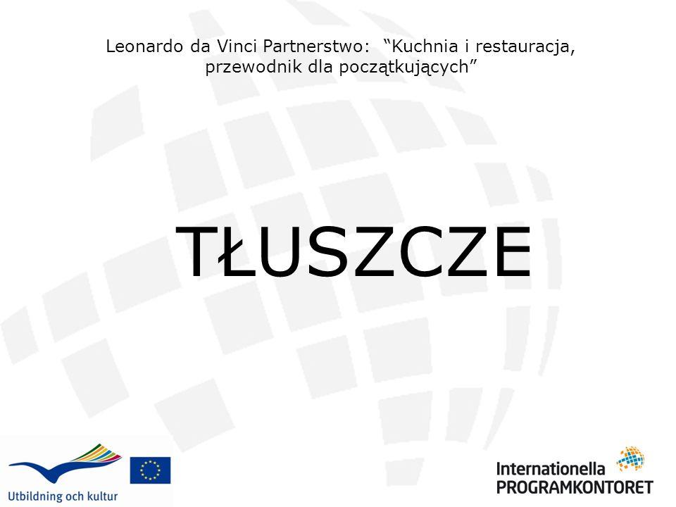 Leonardo da Vinci Partnerstwo: Kuchnia i restauracja, przewodnik dla początkujących
