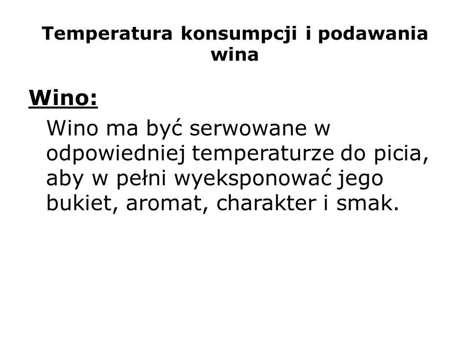 Temperatura konsumpcji i podawania wina
