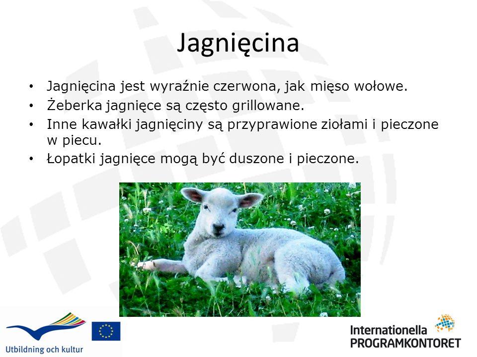 Jagnięcina Jagnięcina jest wyraźnie czerwona, jak mięso wołowe.