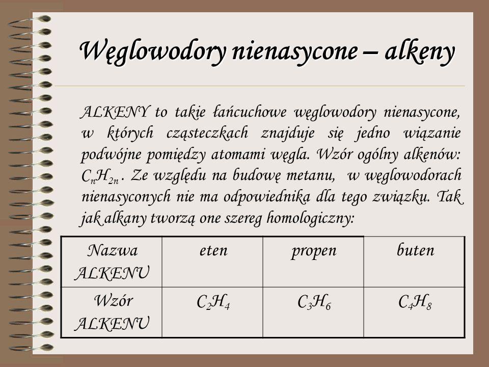 Węglowodory nienasycone – alkeny