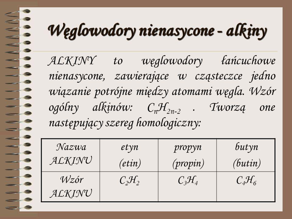 Węglowodory nienasycone - alkiny
