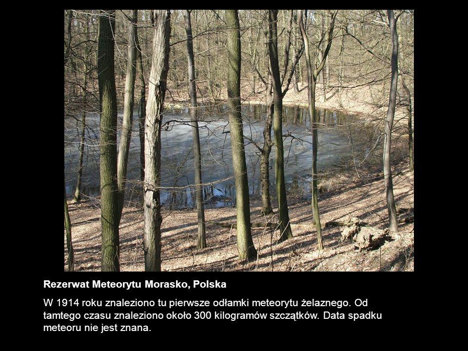 Rezerwat Meteorytu Morasko, Polska