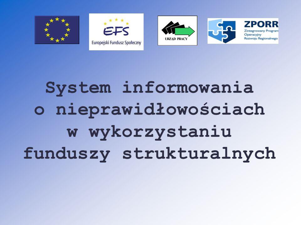 System informowania o nieprawidłowościach w wykorzystaniu funduszy strukturalnych