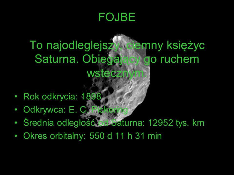FOJBE To najodleglejszy, ciemny księżyc Saturna