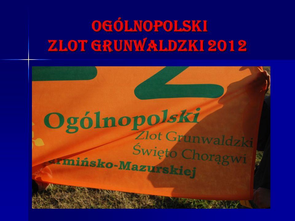 ogólnopolski zLOT GRUNWALDZKI 2012