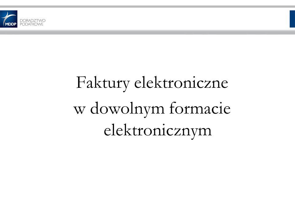 Faktury elektroniczne w dowolnym formacie elektronicznym